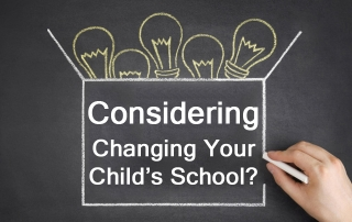 Considering Changing Your Child's School?