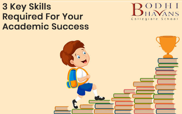 3 Key Skills Required For Your Academic Success