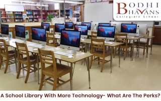 A School Library With More Technology- What Are The Perks?