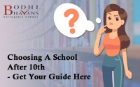 Choosing A School After10th- Get Your Guide Here