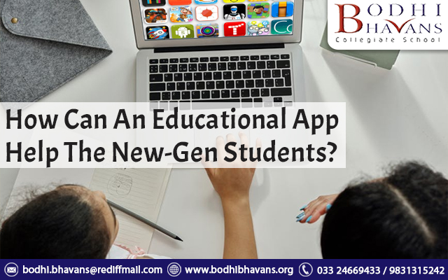 How Can An Educational App Help The New-Gen Students
